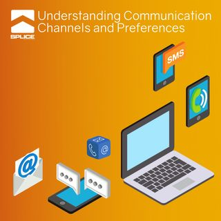 Understanding Communication Channels and Preferences - Intro