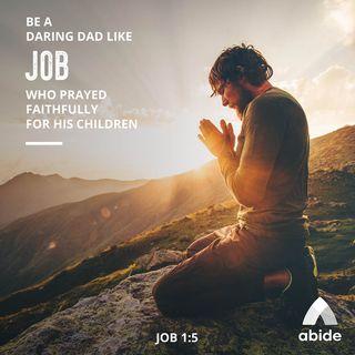 Daring Dads of the Bible: Job