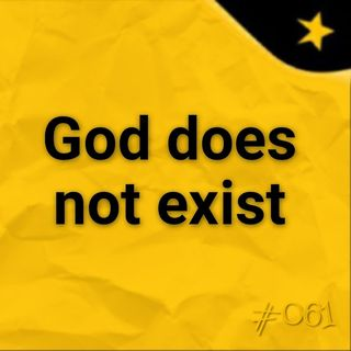 God does not exist  #061