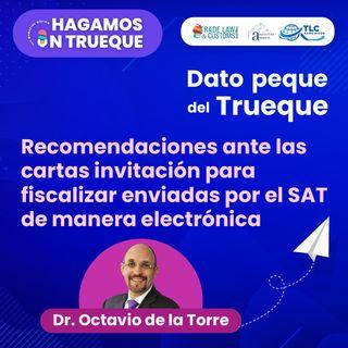 E9 Dato Peque del Trueque: Recomendaciones ante las cartas invitación para fiscalizar enviadas por el SAT de manera electrónica.