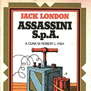 Assassini S.p.A di Jack London - Recensione