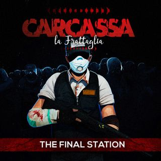 la Frattaglia - The Final Station (Nick la Gaggia)