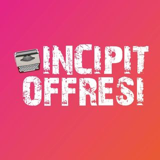 Incipit Offresi... Online!