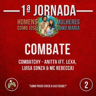 #P02 - Combate (Combatchy - Anitta ft. Lexa, Luisa Sonza & MC Rebecca)