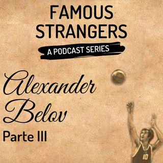 Episodio 2 - Alexander Belov (terza parte)