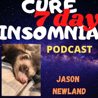 """7 Day Cure Insomnia"" Podcast"