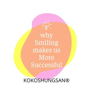 11 Great Reasons why Smiling makes us More Successful