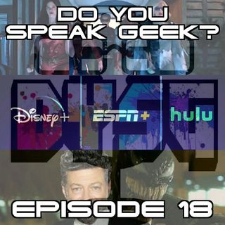 Episode 18 (Titans Season 2, Disney+ Bundle, Andy Serkis, Galaxy Unpacked, NWA and more)