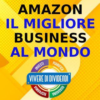 AMAZON IL MIGLIORE BUSINESS AL MONDO