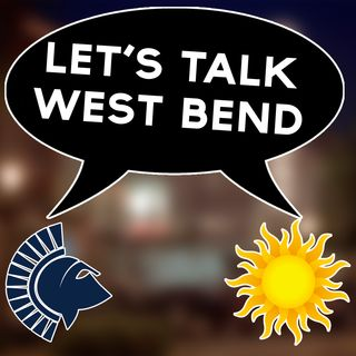 Week of 4/10/18 - Let's Talk West Bend