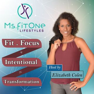 Ms.FitOne Lifestyle with Elizabeth Colen