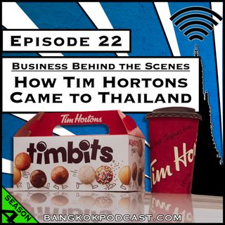 How Tim Hortons Came to Thailand [Season 4, Episode 22]