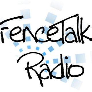 FenceTalkRadio - Episode 1