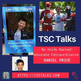 TSC Talks! No Holds Barred~Advocate Extraordinaire! Daniel Price~TSC, Rare Disease, Adoption & LGBTQ Advocate