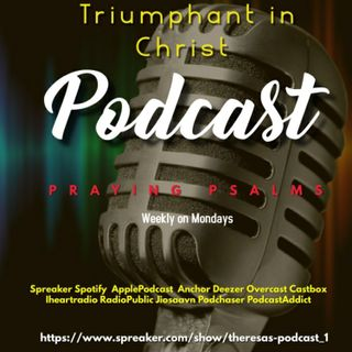Praying Psalms EP 004 with Theresa