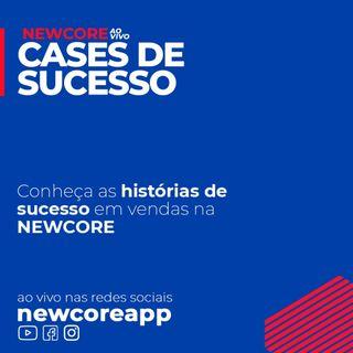 Conheça as histórias de sucesso em vendas na NEWCORE