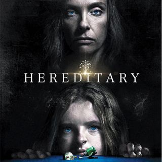 Hereditary (2018) w/ Matt Gilbert!