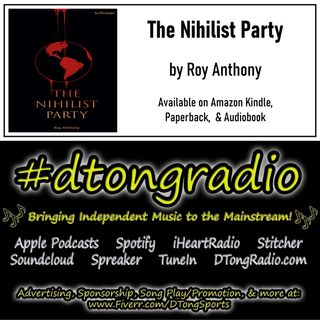 #MusicMonday on #dtongradio - Powered by 'The Nihilist Party' on Amazon