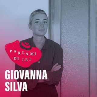 Parlami di lei | Giovanna Silva