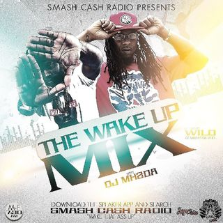 #SmashCashRadio Presents Wake Up Mixx Jan.21st 2019