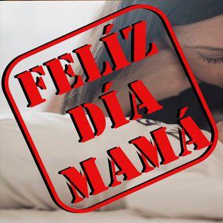 Especial día de las Madres |Episodio#06|Cineasta Independiente|