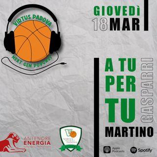 EP10: A tu per tu: Martino Gasparri