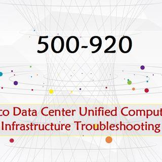 Cisco Channel Partner Data Center 500-920 Dumps