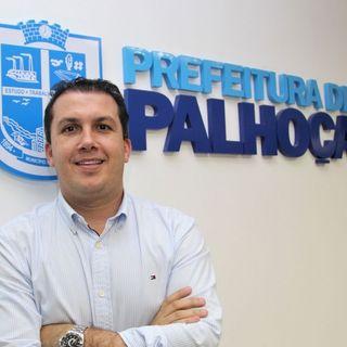 Entrevista Prefeito de Palhoça Camilo Martins 24/04/2019