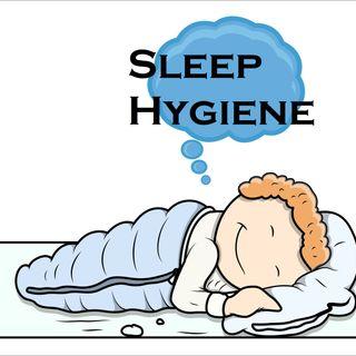 The Bridge #PODCAST #44 Sleep Hygiene- Let Talk About Getting a Good Night Sleep