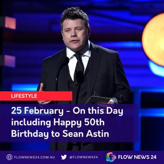 25 February - On This Day including @SeanAstin, @RashidaJones
