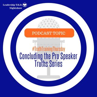 Concluding the Pro Speaker Truths Series | Lakeisha McKnight