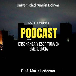 EP02 Enseñanza y escritura en emergencia #USBve