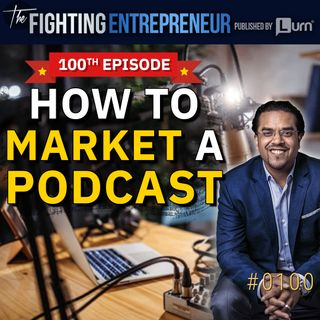 How We Growth Hacked This Podcast getting 435,000 Listens in 9  Months! [100th Episode!]