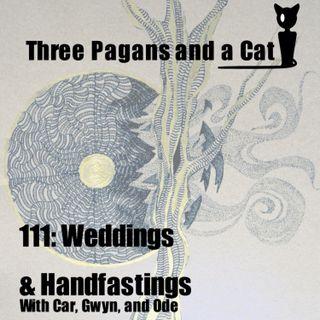 Episode 111: Weddings and Handfastings