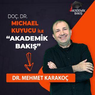 Akademik Bakış - Dr. Mehmet Karakoç -  Alanya HEP Ünv. Bilgisayar Mühendisliği Bölüm Başkanı
