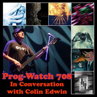 Episode 708 - In Conversation with Colin Edwin of Porcupine Tree and O.R.k.