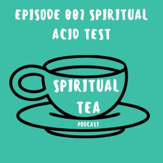 007 Spiritual Acid Test Ratio