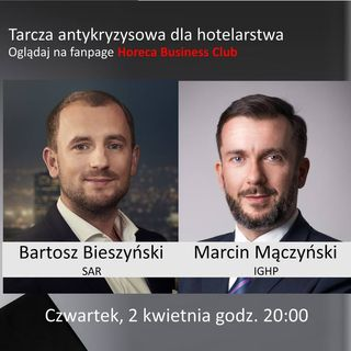 Goście Horeca Radio, odc. 55 - Tarcza antykryzysowa dla hotelarstwa