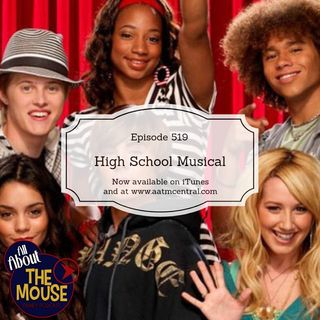 AATM Episode 519 - High School Musical