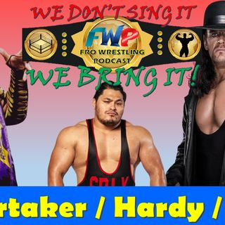 Fro Wrestling Podcast - Undertaker - Hardy - Cobb