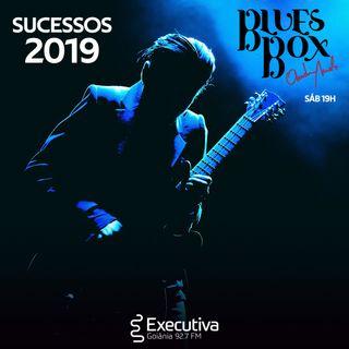 Blues Box - Rádio Executiva - 28 de Dezembro de 2019