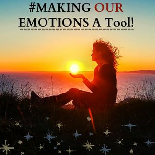 #Making Our Emotions A- Tool! Ft. Dr. Ed Daube, Ph.D.