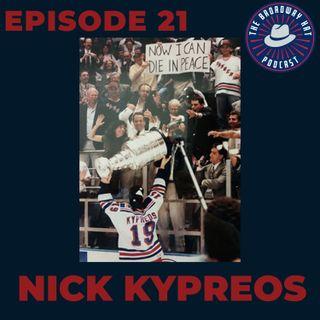 Ep. 21- Nick Kypreos