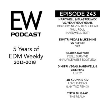 EDM Weekly Episode 243