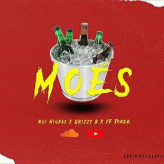 Grizzy B69 feat Rui Miúdas x CF Joker - Moe's