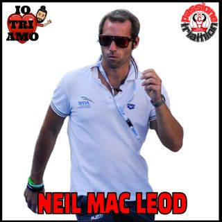 Passione Triathlon n° 95 🏊🚴🏃💗 Neil Mac Leod
