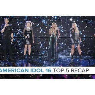 American Idol 16 | Top 5 Recap