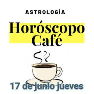 Horóscopo Y Café 17 De Junio