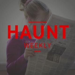 [Haunt Weekly] Episode 201 - September/October News