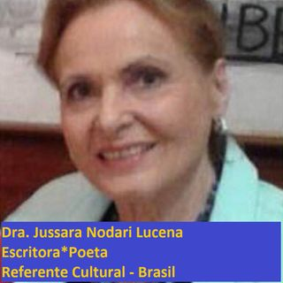 Entrevista a la escritora y poeta, Jussara Nodari Lucena, referente cultural - Brasil